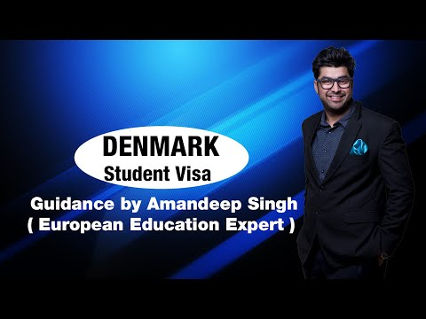 Denmark Student Visa Guidance by Amandeep Singh ( European Education Expert )