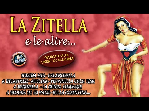 Canzoni folk calabresi - La zitella e le altre... (FULL ALBUM)