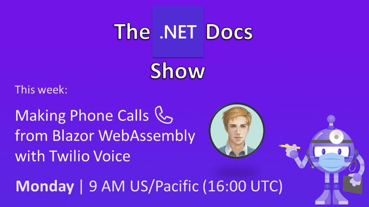 Making Phone Calls 📞 from Blazor WebAssembly with Twilio Voice - The .NET Docs Show
