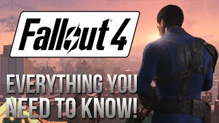 Everything You Need to Know About Fallout 4!