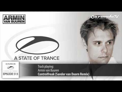 ASOT 513: Armin van Buuren - Control Freak (Sander van Doorn Remix)