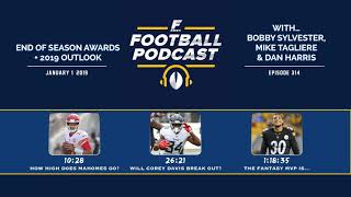 End of Season Fantasy Football Awards + 2019 Outlook (Ep. 314)