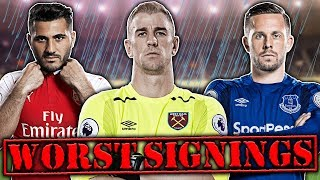 WORST Signings Of The Season XI!