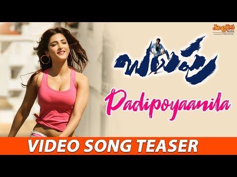 Padipoyaanila Song Teaser From Balupu Telugu FIlm