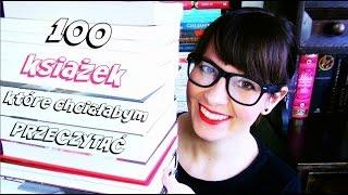 100 książek, które chciałabym przeczytać [bookreviewsbyanita]