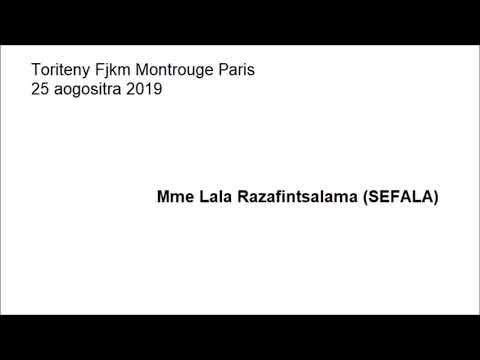 Toriteny Fjkm Montrouge Paris 25 Aogositra 2019 Mme Lala Razafintsalama SEFALA