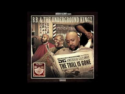 UGK & B.B. King - B.B. & The Underground Kingz: The Trill Is Gone [Pimpstrumentals] (Full Album)