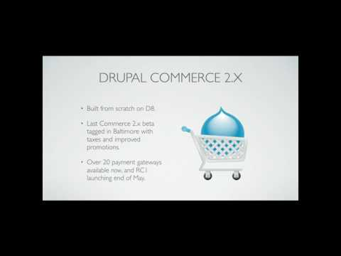 DrupalCon Baltimore 2017: Launching Online Stores with Commerce 2.x on Drupal 8