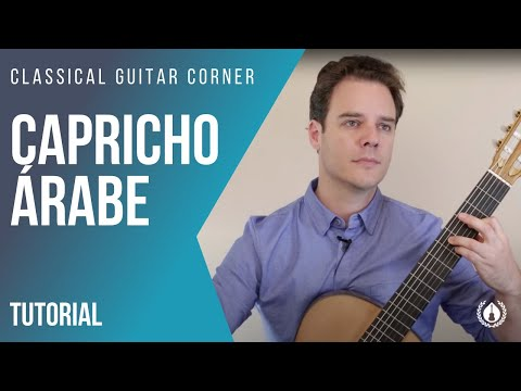Capricho Arabe Classical Guitar Lesson