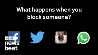 What happens when you block someone on social media?   BBC Newsbeat