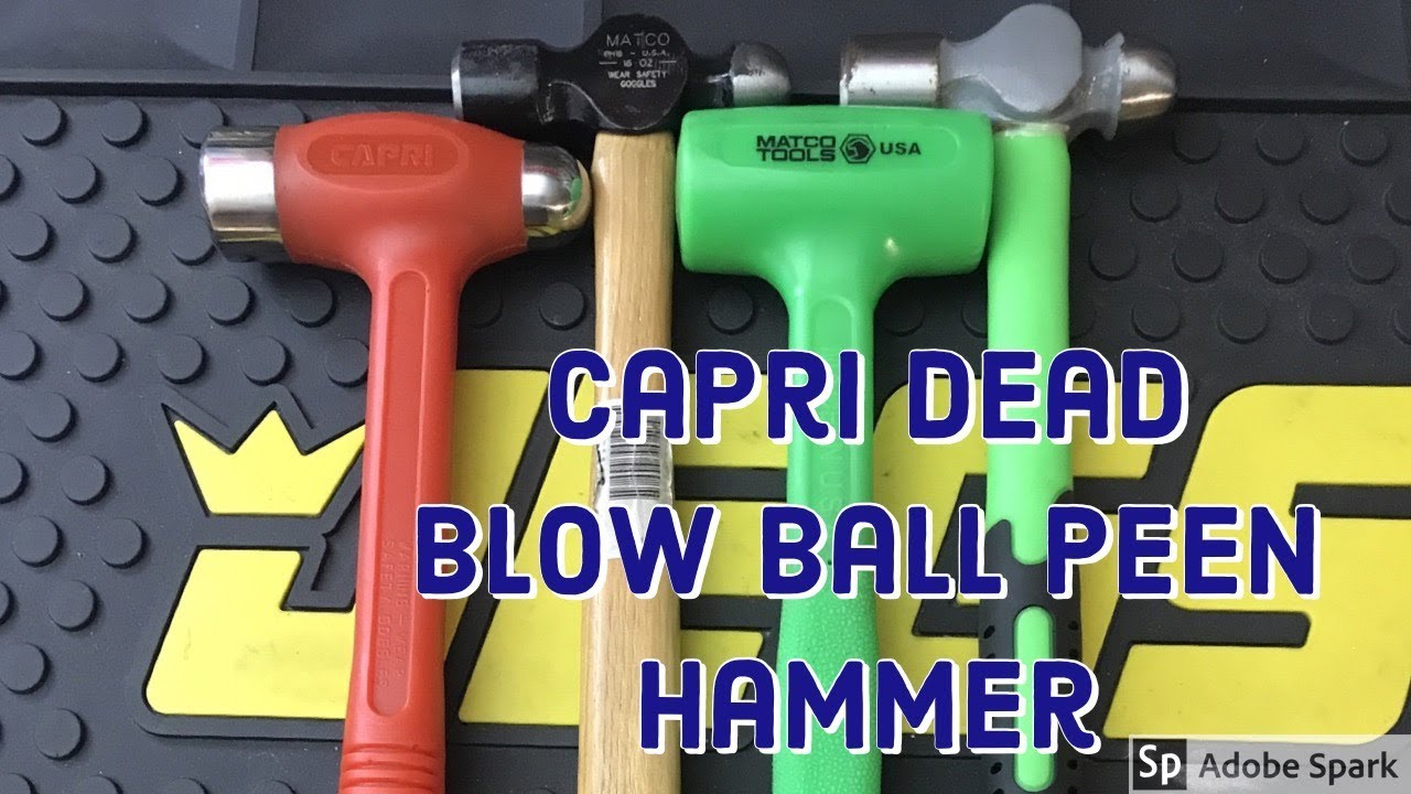 Tool Talk Ep 4 Capri Dead Blow Ball Peen Hammer Youtube The head on these hammers is loaded with metal shot these hammers have a head loaded with metal shot for added weight and a controlled impact with minimal rebound. tool talk ep 4 capri dead blow ball peen hammer