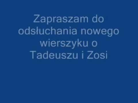 Pan Tadeusz Nowy Wierszyk O Tadeuszu I Zosi