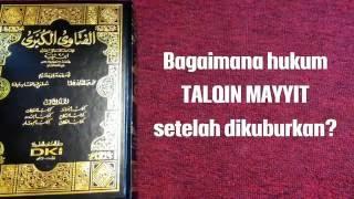 Hukum Talqin Mayyit Setelah Dikuburkan