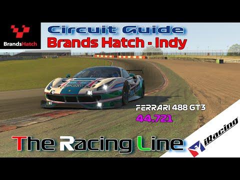 Circuit Guide - Brands Hatch - Indy 44.721 | iRacing | Ferrari 488 GT3 Challenge - Week 1
