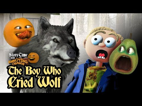 Annoying Orange - Storytime: The Boy Who Cried Wolf