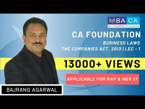 VS | The Companies Act, 2013 | CA Foundation | Business Laws | Lecture 1