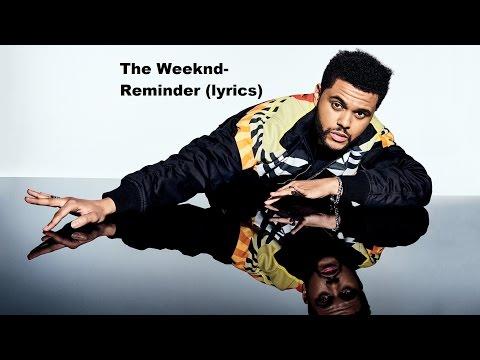 The Weeknd-Reminder (lyrics)