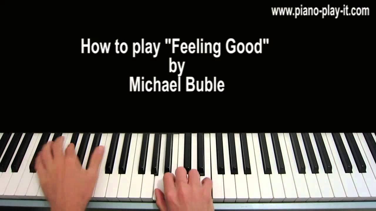 Feeling good piano tutorial michael buble nina simone youtube hexwebz Image collections