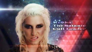 Kesha: The Satanic Cult Leader
