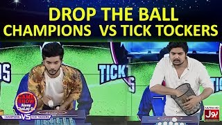 Drop The Ball  | Game Show Aisay Chalay GaLeague| TickTock Vs Champion