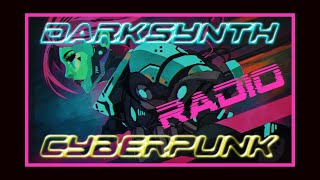⛧ DARKSYNTH RADIO ⸸ CYBERPUNK ⸸ SYNTHWAVE ⸸ HORROR ⛧