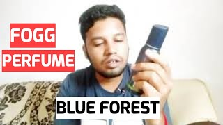 fogg perfumes bleu forest try