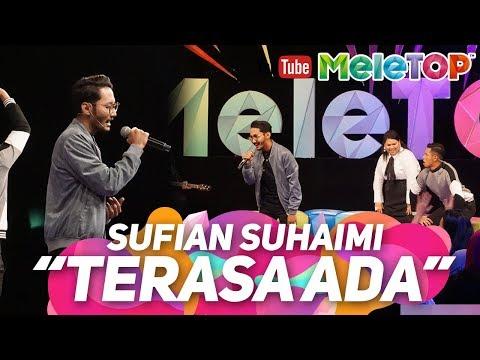 Ada maksud tersirat dalam lagu Sufian Suhaimi Terasa Ada ? | Persembahan LIVE MeleTOP