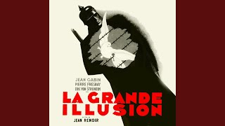 La Grande Illusion (Main Title)