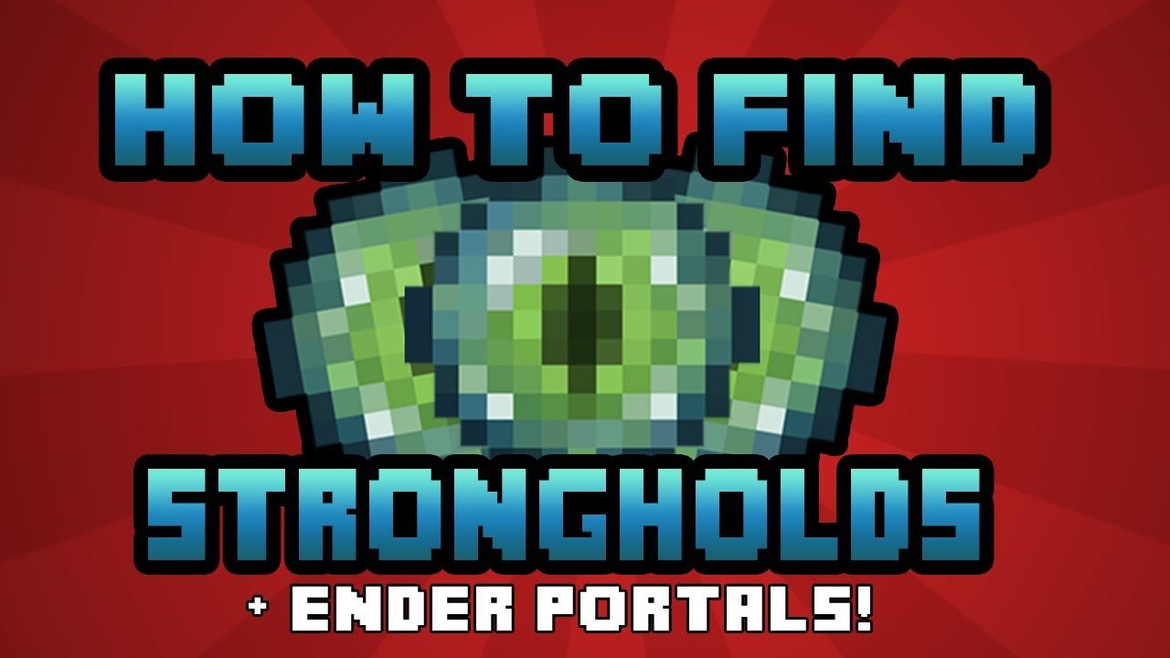 how to find stronghold in minecraft