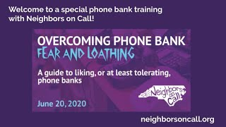 Overcoming Phone Bank Fear and Loathing