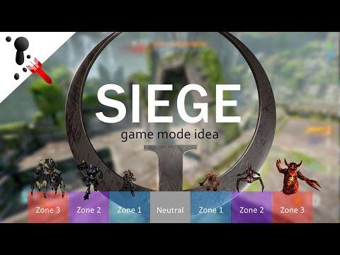 Quake Champions - SIEGE - eSports Game Mode Idea