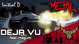 Initial D - Deja Vu (feat. Megumi) 【Intense Symphonic Metal Cover】