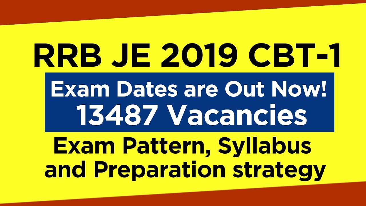 RRB JE 2019 Exam Pattern and Syllabus: 2nd Stage CBT