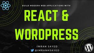 React with Wordpress | React WordPress REST API | Tutorial | React WordPress theme | React JWT Auth
