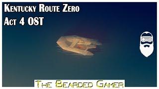 Kentucky Route Zero | Act 4 Soundtrack