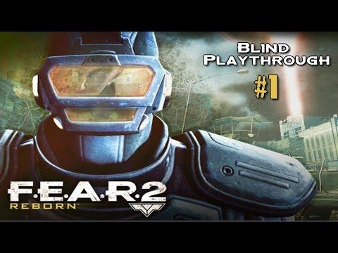 F.E.A.R. 2: Reborn Blind Playthrough | Part 1 |