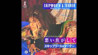 "Skipworth & Turner - Thinking About Your Love (7"" Version)"