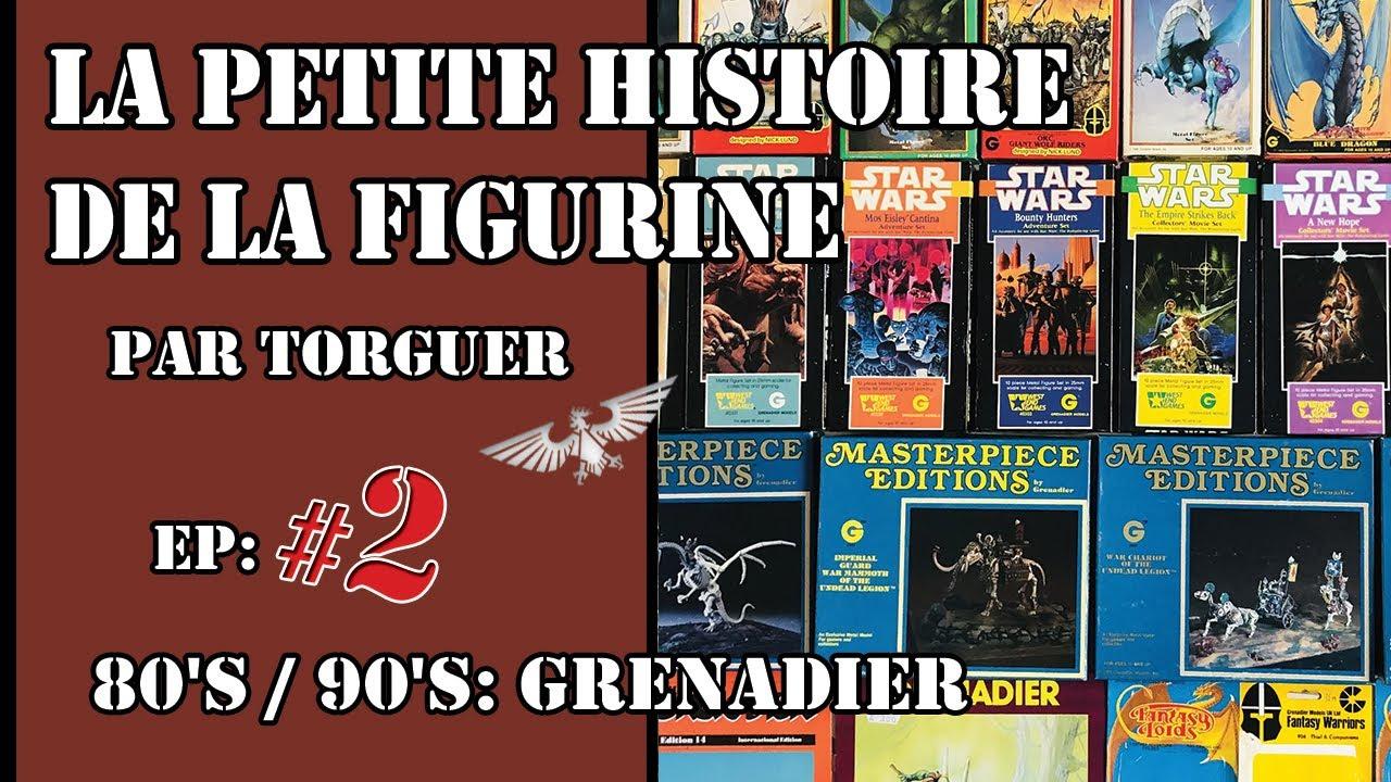 La Petite Histoire de la Figurine. Episode 2: 80's / 90's: Grenadier. ( Par Torguer )