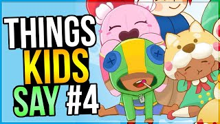 FUNNY Things KIDS Say... in Brawl Stars! 🤣 (Ep. 4)