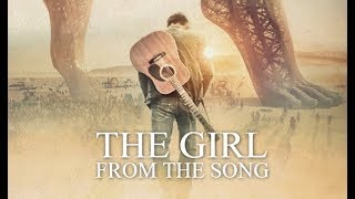 Девушка из песни / The Girl From the Song (2017) Official Trailer HD