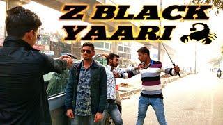 Z BLACK YAARI 🦂|Z BLACK MD KD| Z Black 2| Desi Se Dhoka|Z Black cover |by LoferDost