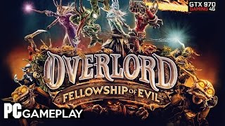 Overlord: Fellowship of Evil PC gameplay GTX 970.