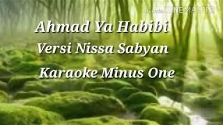 AHMAD YA HABIBI  [] VERSI NISSA SABYAN  [] KARAOKE []  TANPA VOCAL [] MINUS ONE [] COVER []