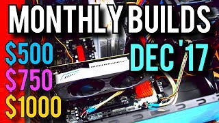 Monthly Builds 4: Intel, Ryzen, Nvidia PCs! [December 2017]