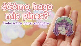 ¿Cómo hago mis pines? Todo sobre el papel encogible 💖