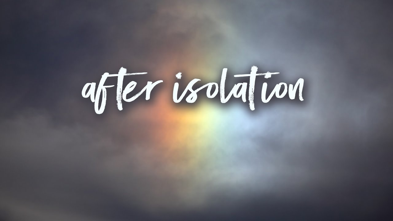 After Isolation | Pastor Don Young