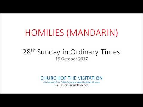 28th Sunday in Ordinary Times - Mandarin