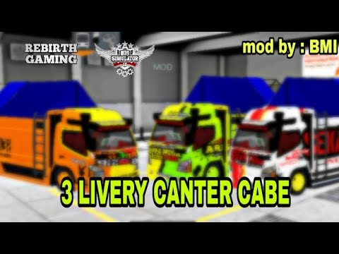 3 LIVERY TRUCK CANTER CABE BUSSID