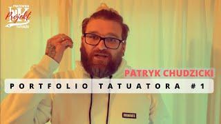 Portfolio Tatuatora #1 - Patryk Chudzicki | by Projekt INK