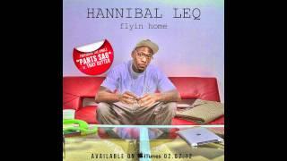 Flyin Home (by Hannibal Leq) [As Heard on MTV